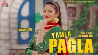 Yamla Pagla | (Full HD ) | Sandeep Somal | New Punjabi Songs 2018 | Latest Punjabi Songs 2018
