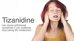 Tizanidine Withdrawal and Tizanidine Detox