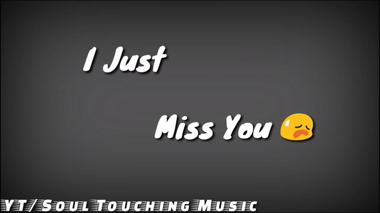 Missing Someone Whatsapp Status Video Youtube