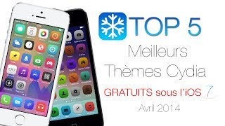 TOP 5 Meilleurs Thèmes Cydia Gratuits iOS 7 (iPhone iPod Touch iPad) - Avril 2014