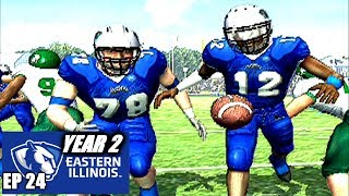 HOLD ON TO THE BALL - EASTERN ILLINOIS DYNASTY - NCAA FOOTBALL 06 - EP24