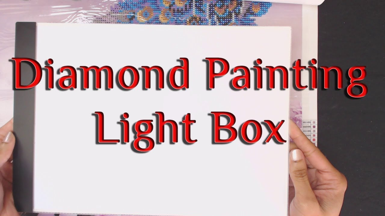 24aaa3786b Light Box for Diamond Painting - YouTube