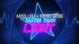 Miss FD & Vulture Culture: Faster Than Light - Lyric Video