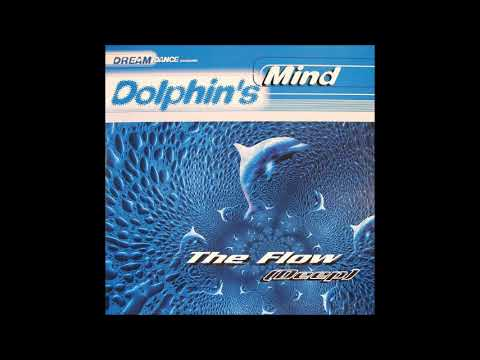 Dolphin's Mind - The Flow (Deep) (Balearic House Anthem) [1997]