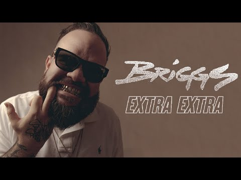 Briggs - Extra Extra (Official Audio)