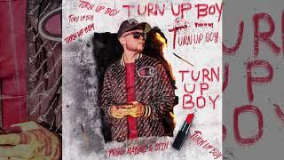 CXRIS - Turn Up Boy