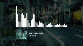 I.Y.F.F.E - Beats On Fire Resimi