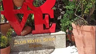 Club Hotel Sera 5 обзор отеля Клуб Хотел Сера Анталия
