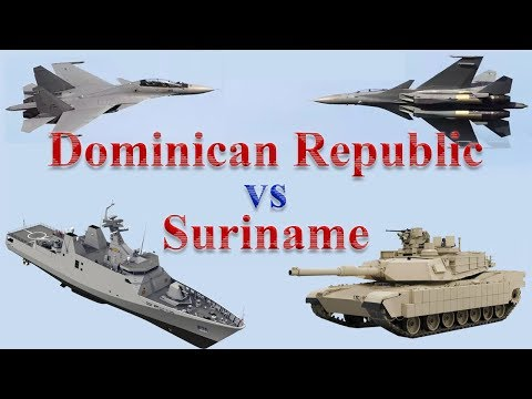 Dominican Republic vs Suriname Military Comparison 2017