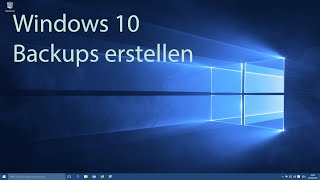 Windows 10 - Backup erstellen
