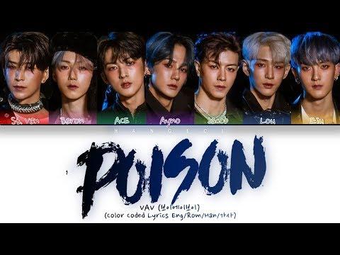VAV (브이에이브이) - 'POISON' (Color Coded Lyrics Eng/Rom/Han/가사)