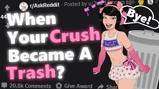 What Did A Crush Do That Made You Immediately Lose Interest? | Reddit Stories 11