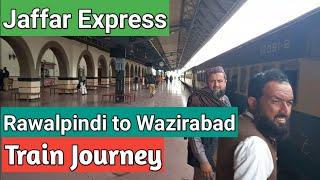 Full Train journey | Rawalpindi to Wazirabad | 40 Down Jaffar Express Train | Enjoyable Train Ride