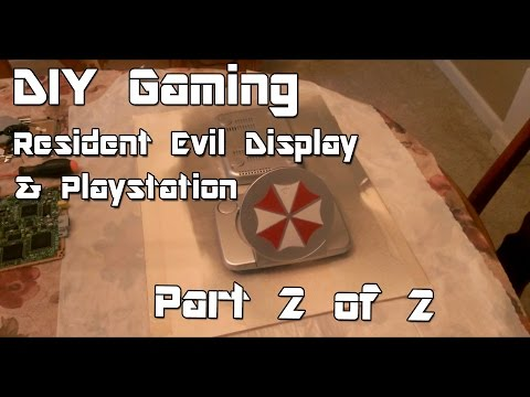 "DIY Gaming ""Custom Resident Evil Display and Playstation"" Part 2 of 2"
