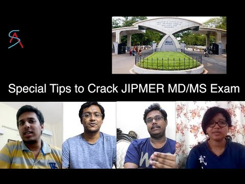 Special Tips to crack JIPMER - MD / MS Exams - Top rankers