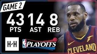 LeBron James EPIC Full Game 2 Highlights vs Raptors 2018 NBA Playoffs - 43 Pts, 14 Ast, MVP Mode!