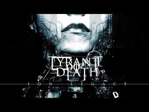 Tyrant Of Death-Ion Legacy (Full Album)