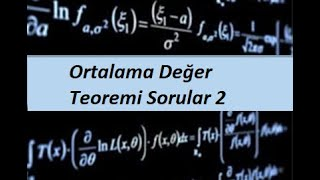 2) Ortalama Değer Teoremi Sorular 2- Türevin Uygulamaları- Calculus 1