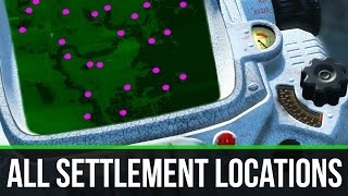 Fallout 4 ALL SETTLEMENT LOCATIONS