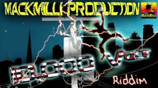 10,000 VOLT RIDDIM - MACKMILLI PRODUCTION