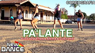 Pa'lante - Alex Sensation e Anitta e Luis Fonsi NEWDANCE COREOGRAFIA