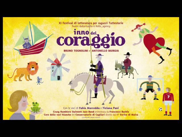 INNO DEL CORAGGIO Bruno Tognolini e Antonello Murgia (Full lenght version)