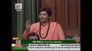 Sadhvi Pragya Singh Thakur raising & 39 Matters of Urgent Public Importance& 39 in Lok Sabha