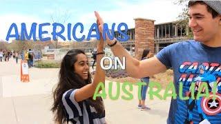 Americans on Australia!