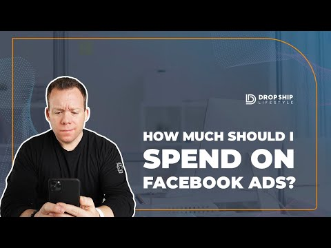 How Much Should I Spend on Facebook Ads? Our Guidelines for Maximum Effect