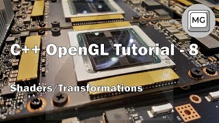 C++ OpenGL Tutorial - 8 - Shaders/Transformations