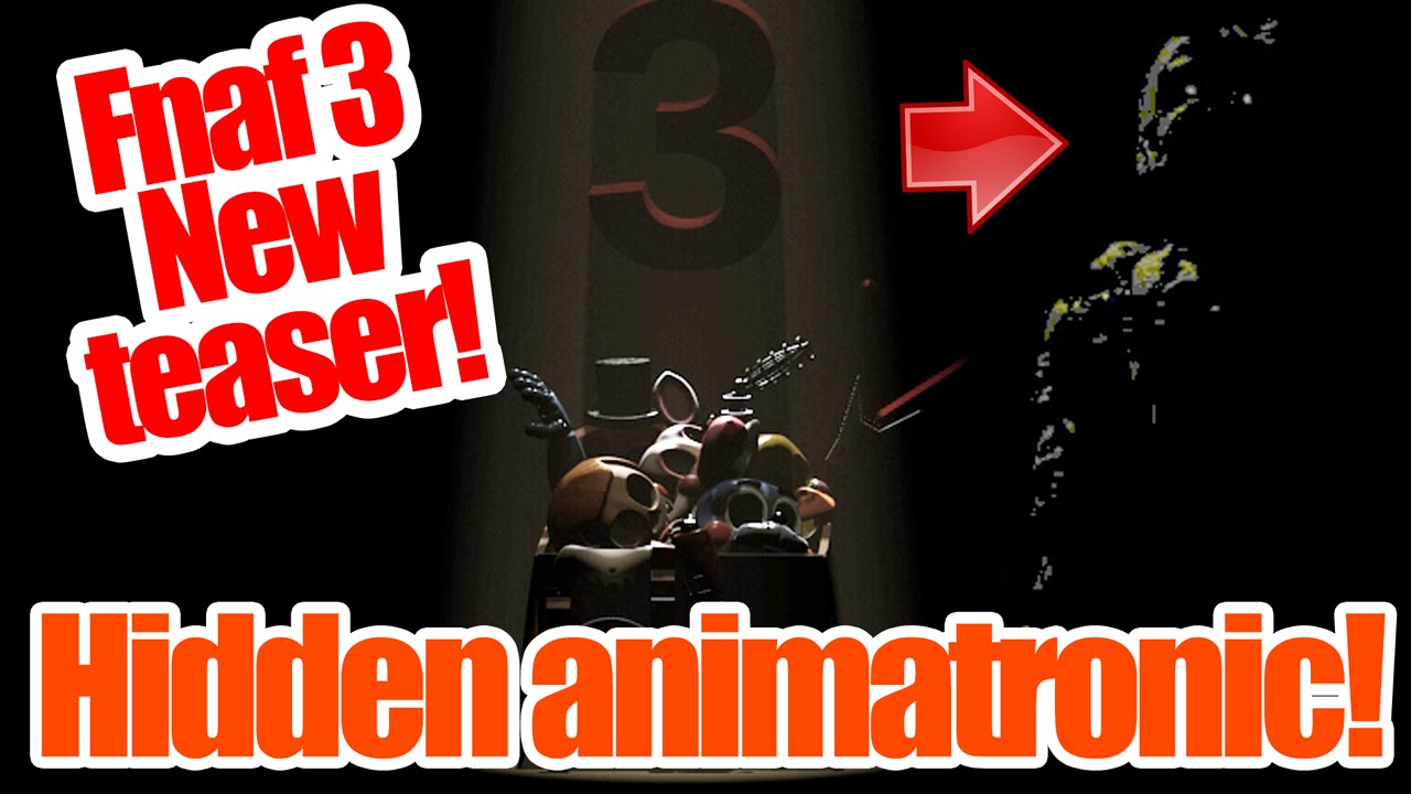 Five nights at freddy s 3 new teaser hidden animatronic and hidden