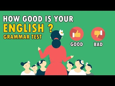 Grammar Test - How Good Is Your English ?