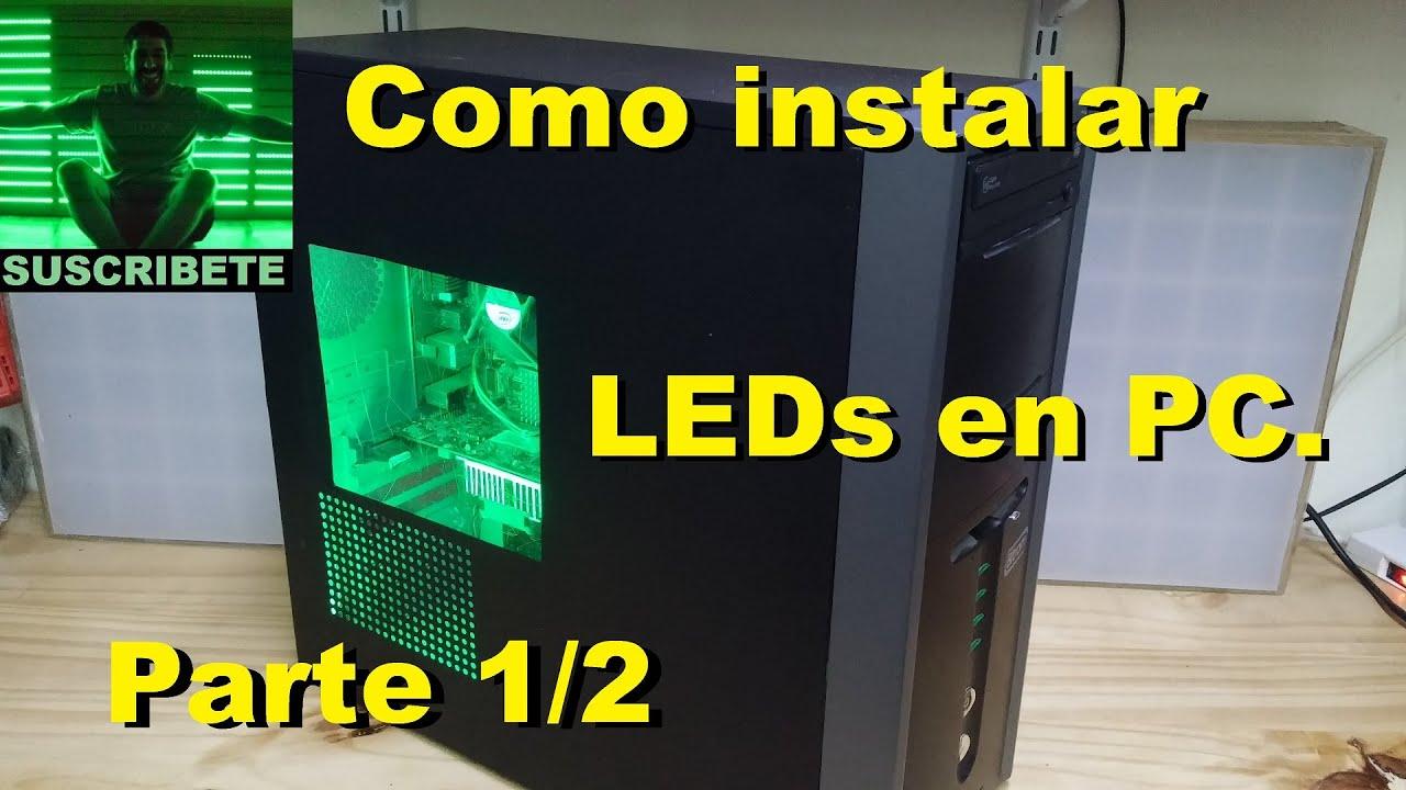 Como instalar LEDs en PC. Parte 1/2 - YouTube