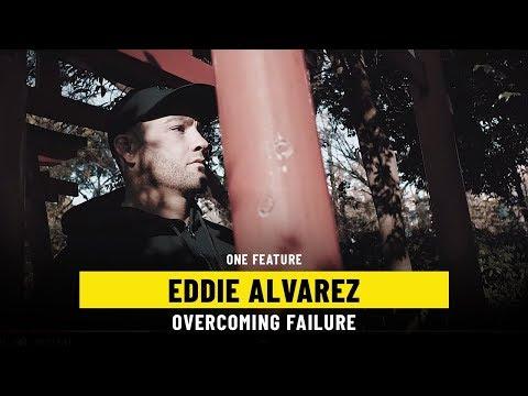 Eddie Alvarez's Quest For Redemption | ONE Feature