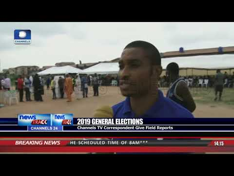 General Elections: Channels TV Correspondent Gives Field Reports