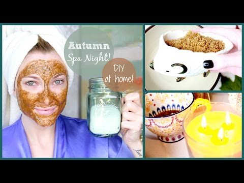 At Home Autumn Spa Night! ♥ Healthy Hair and Skin