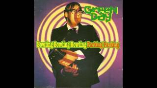 Green Day - Bowling Bowling Bowling Parking Parking (1996)