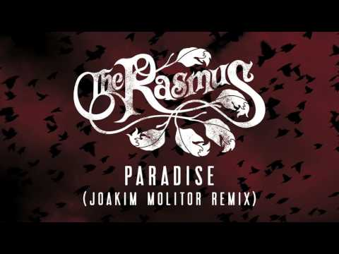 The Rasmus - Paradise [Joakim Molitor Remix] (Official Audio)