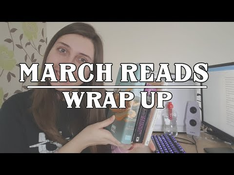 March Reads  Wrap Up