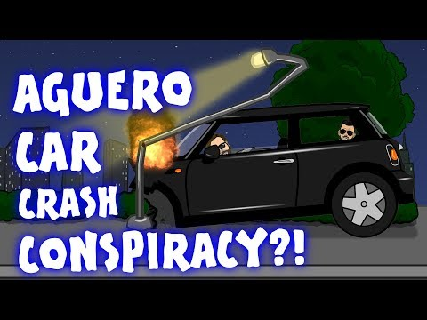 🚗💥AGUERO CAR CRASH CONSPIRACY?!💥🚗