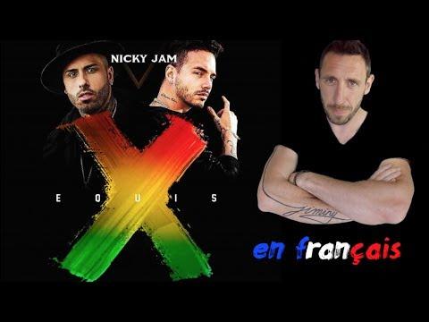 Nicky Jam x J. Balvin - X (EQUIS) traduction en francais COVER