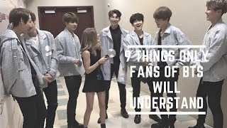 9 things only fans of BTS will understand