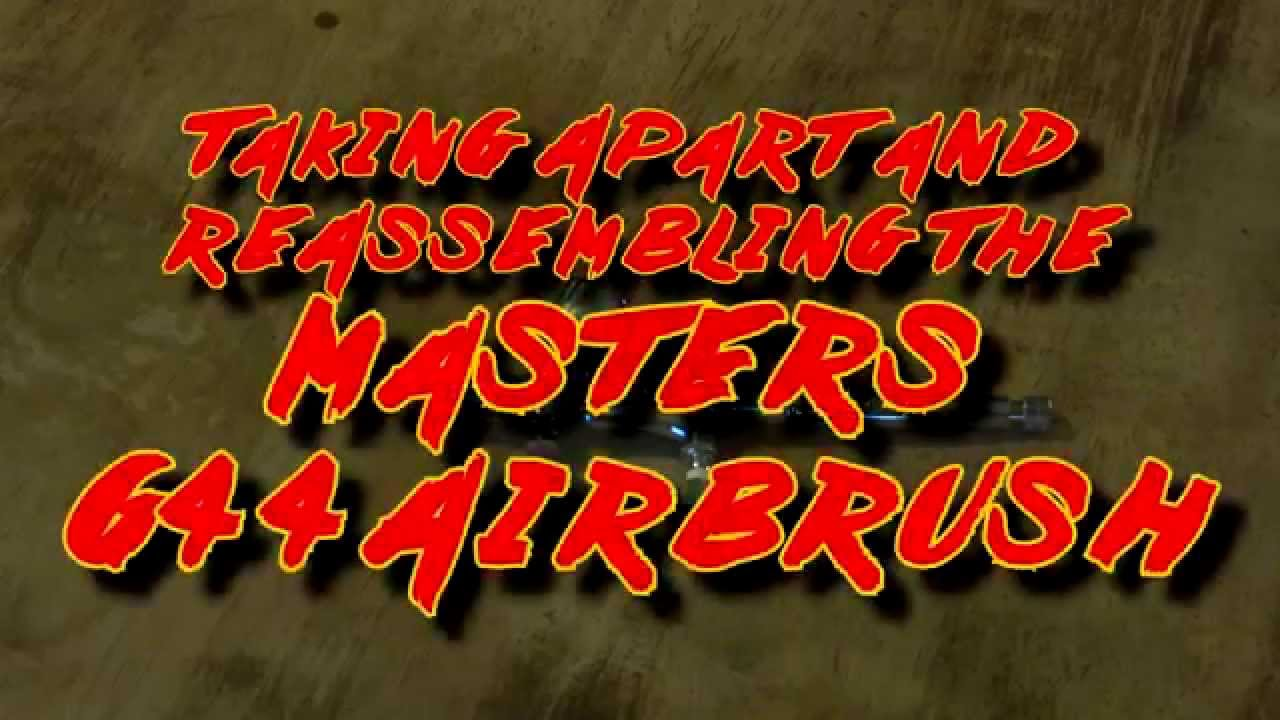 Disassemble and Reassemble a Masters Airbrush