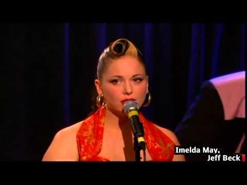 Imelda May & Jeff Beck  Mockingbird Hill