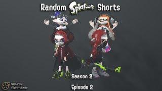 【Splatoon SFM】 Random Splatoon Shorts 「Season 2 - Episode 2」