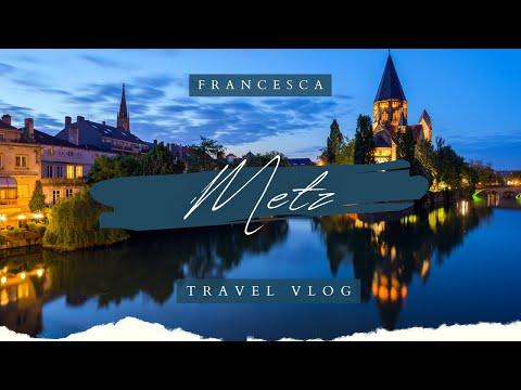 Travel Vlog // Metz, France