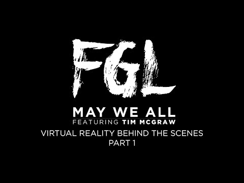 Florida Georgia Line - May We All - Virtual Reality Behind The Scenes - Part 1