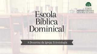Escola Bíblica Dominical | Rev. Ricardo Rios