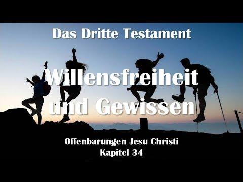 34. WILLENSFREIHEIT & GEWISSEN ❤️ DAS DRITTE TESTAMENT ❤️ Offenbarungen von Jesus Christus