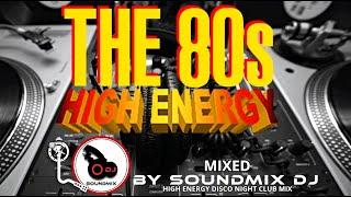 80s HIGH ENERGY DISCO MIX || CLASICOS DEL HIGH ENERGY || HIGH ENERGY MIX || 80s PARTY MIX || Hi-NRG